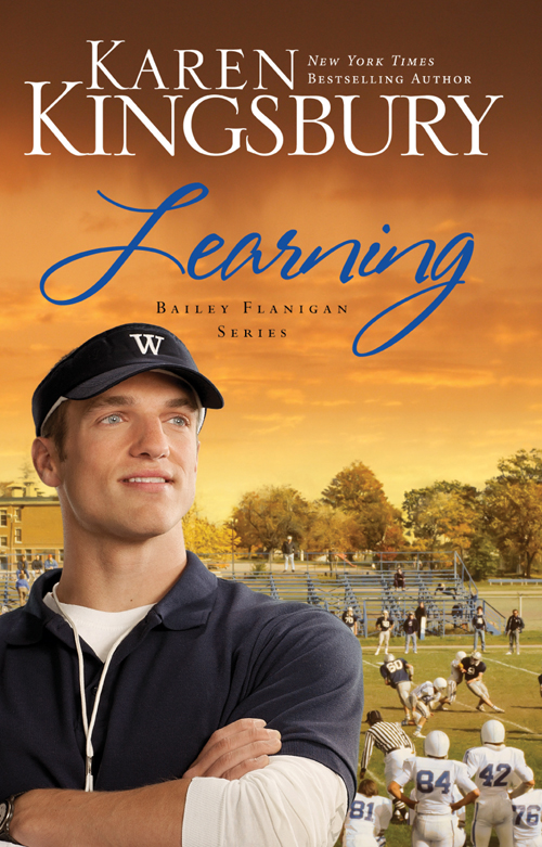 Learning By: Karen   Kingsbury