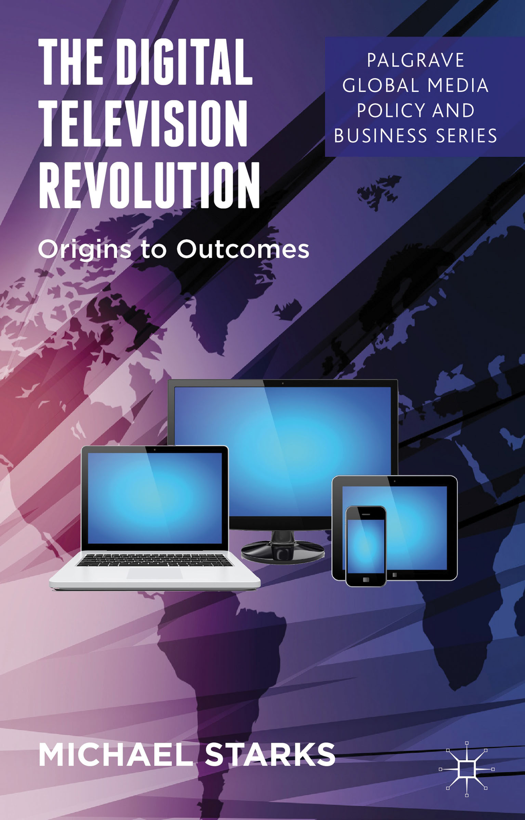 The Digital Television Revolution Origins to Outcomes