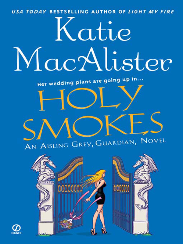 Holy Smokes By: Katie MacAlister