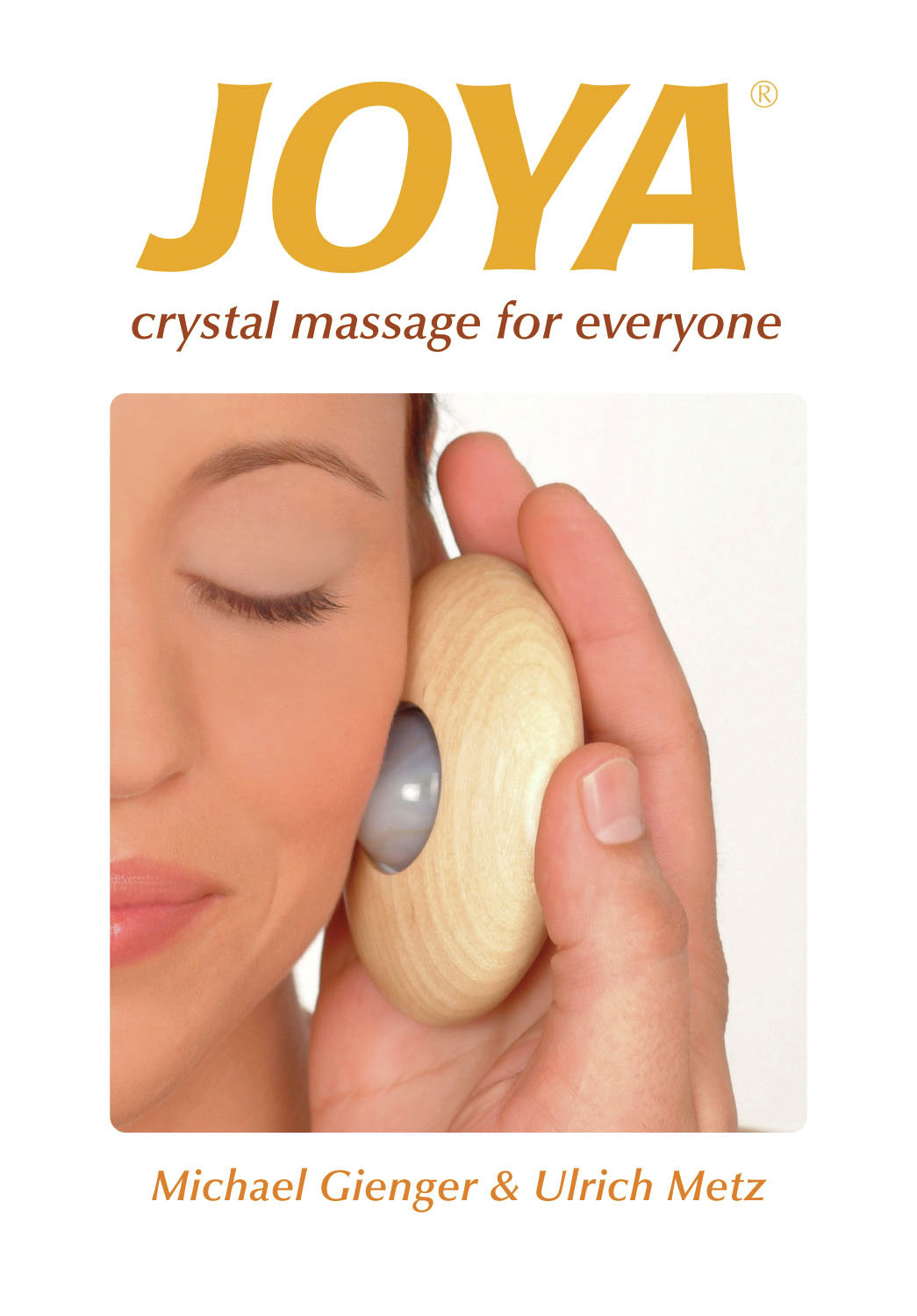 Joya: Crystal Massage for Everyone