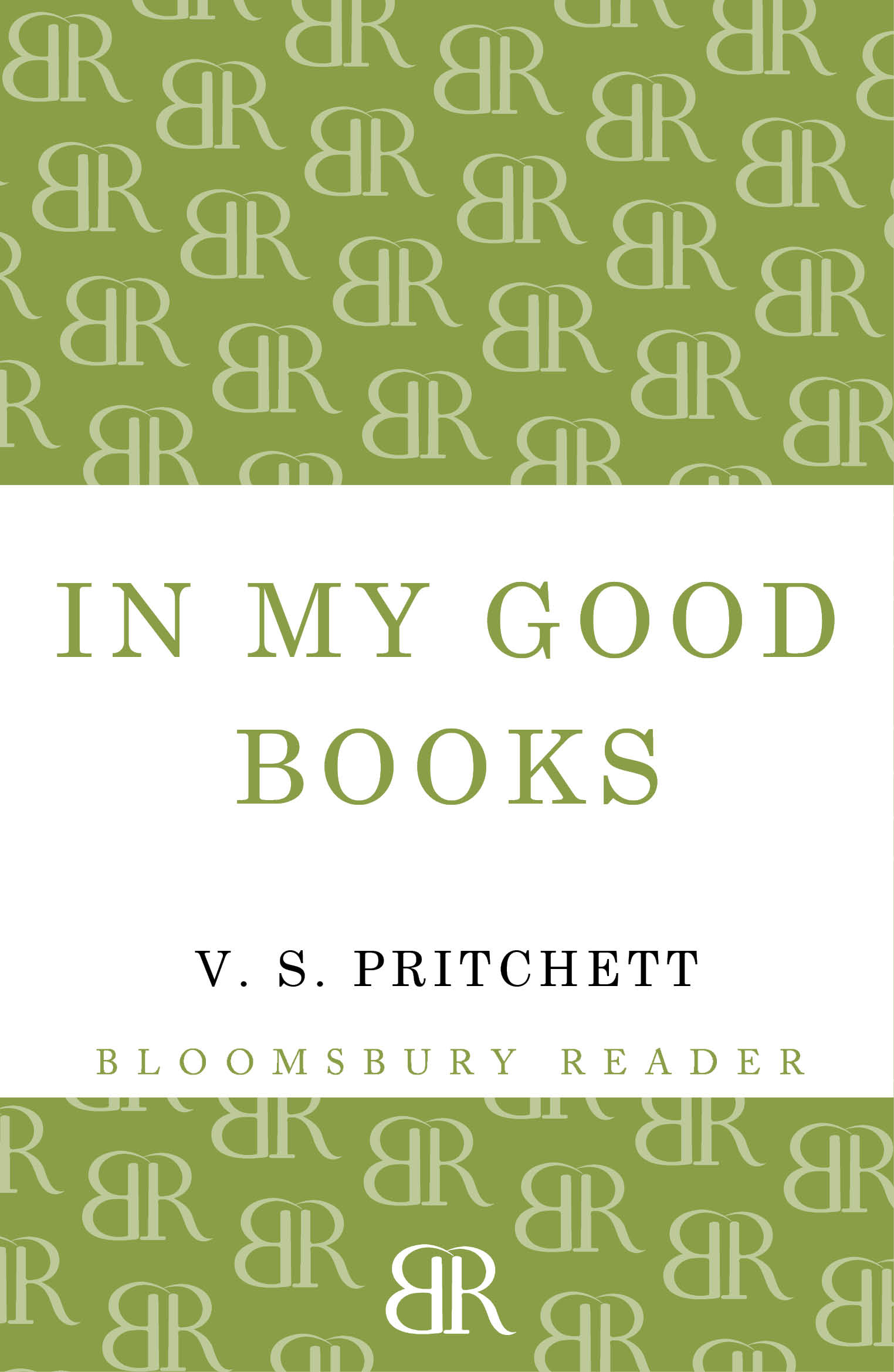In My Good Books By: V.S. Pritchett