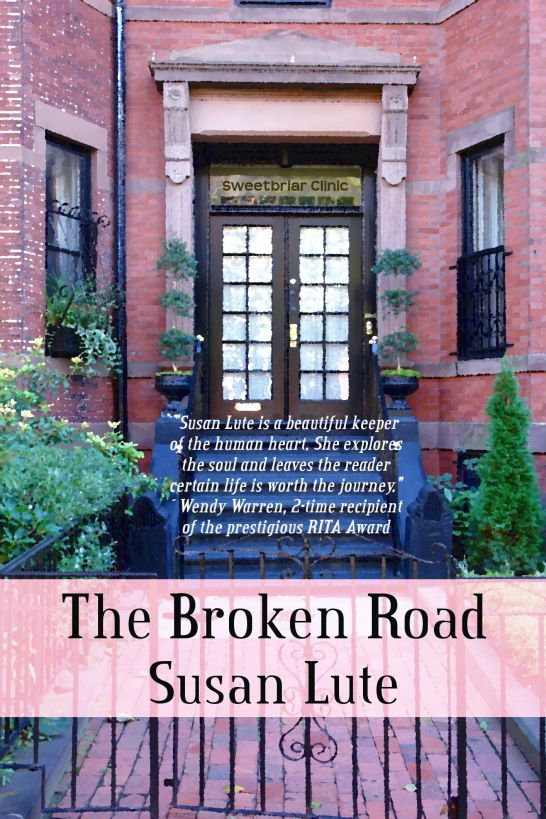 The Broken Road By: Susan Lute