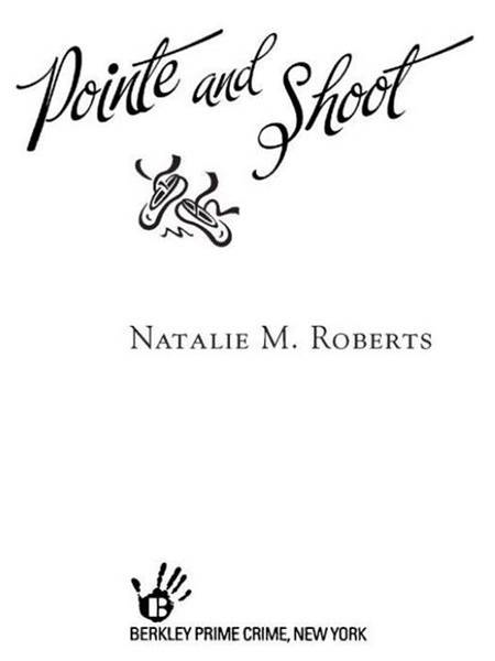 Pointe and Shoot: A Jenny T. Partridge Dance Mystery