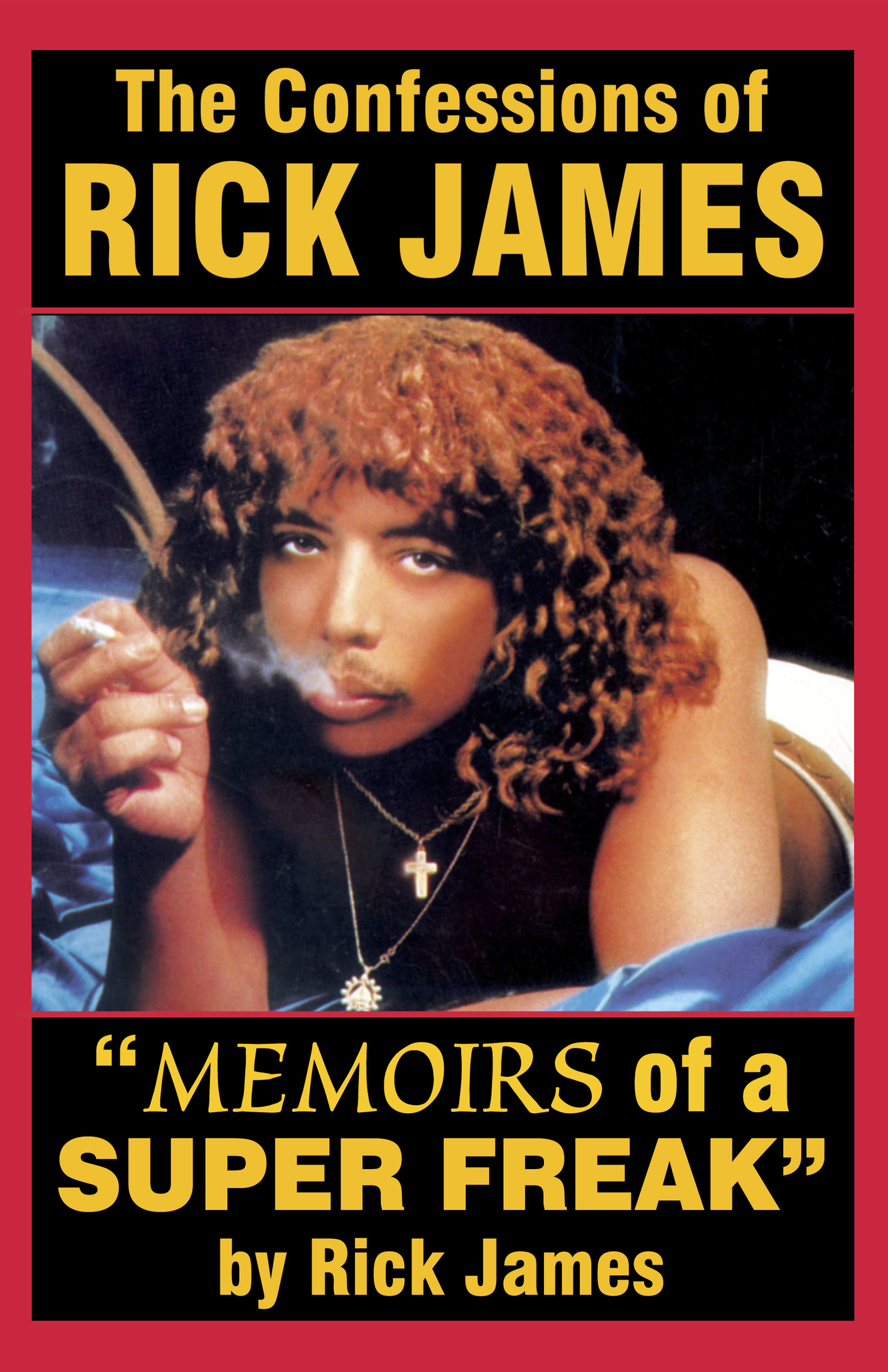 "Rick James - ""Memoirs of a Super Freak"""