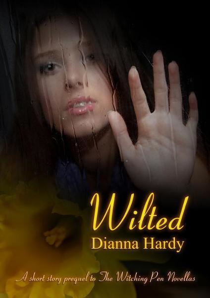 Wilted (A Witching Pen Novellas Prequel)