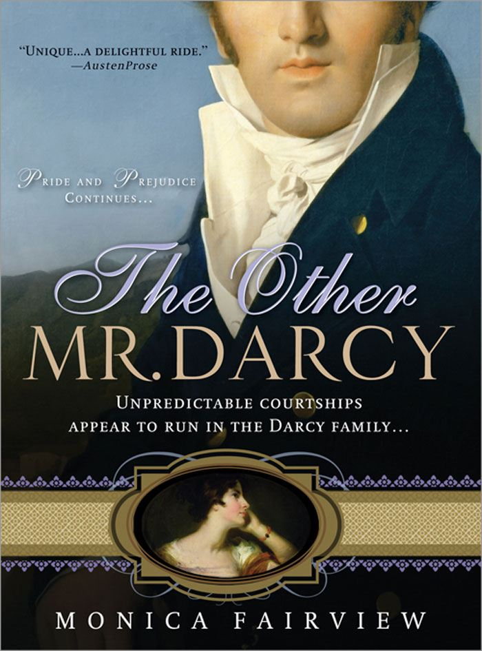 Other Mr. Darcy By: Monica Fairview