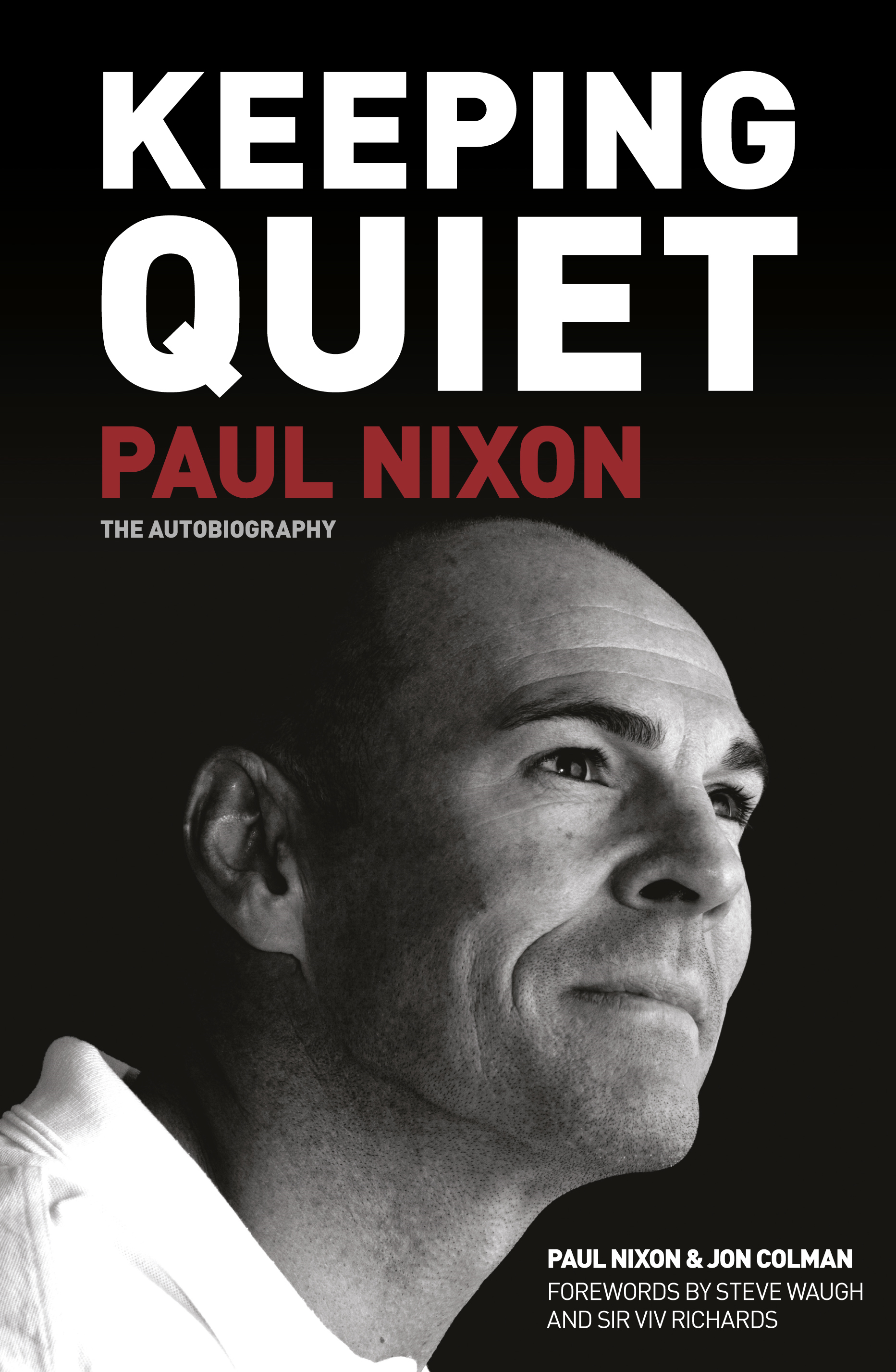 Keeping Quiet By: Jon Colman,Paul Nixon