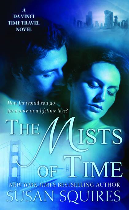 The Mists of Time By: Susan Squires