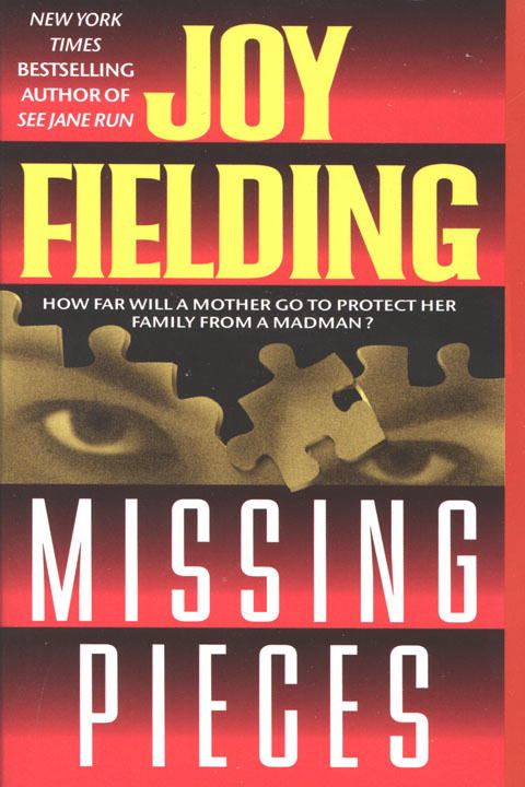 Missing Pieces By: Joy Fielding