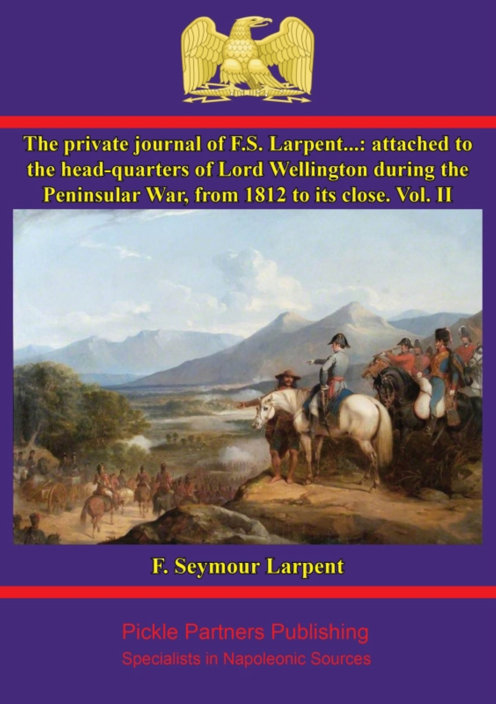 The private journal of F.S. Larpent - Vol. II