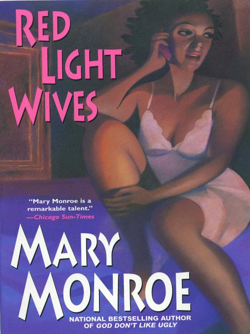 Red Light Wives (PubDim Scan--No 10/1/10 Issue) By: Mary Monroe