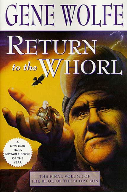 Return to the Whorl By: Gene Wolfe