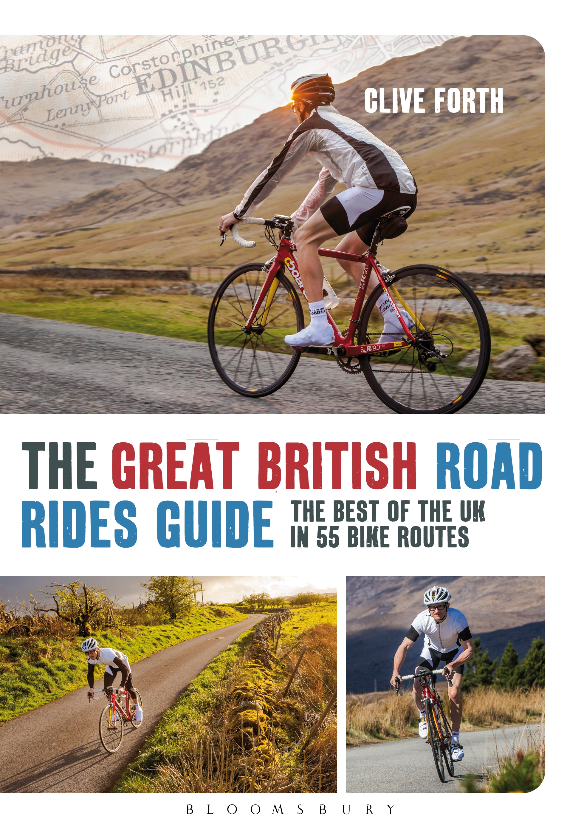 The Great British Road Rides Guide The Best of the UK in 55 Bike Routes