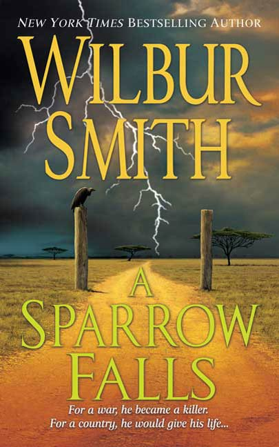 A Sparrow Falls By: Wilbur Smith