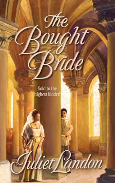 The Bought Bride By: Juliet Landon