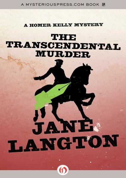 The Transcendental Murder By: Jane Langton