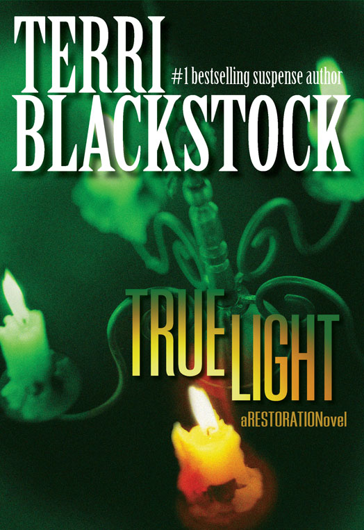 True Light By: Terri   Blackstock