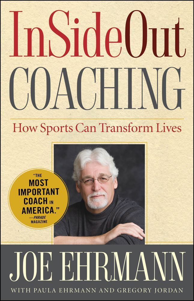 InSideOut Coaching By: Gregory Jordan,Joe Ehrmann