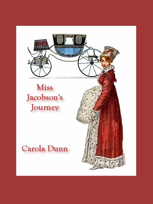 Miss Jacobson's Journey By: Carola Dunn