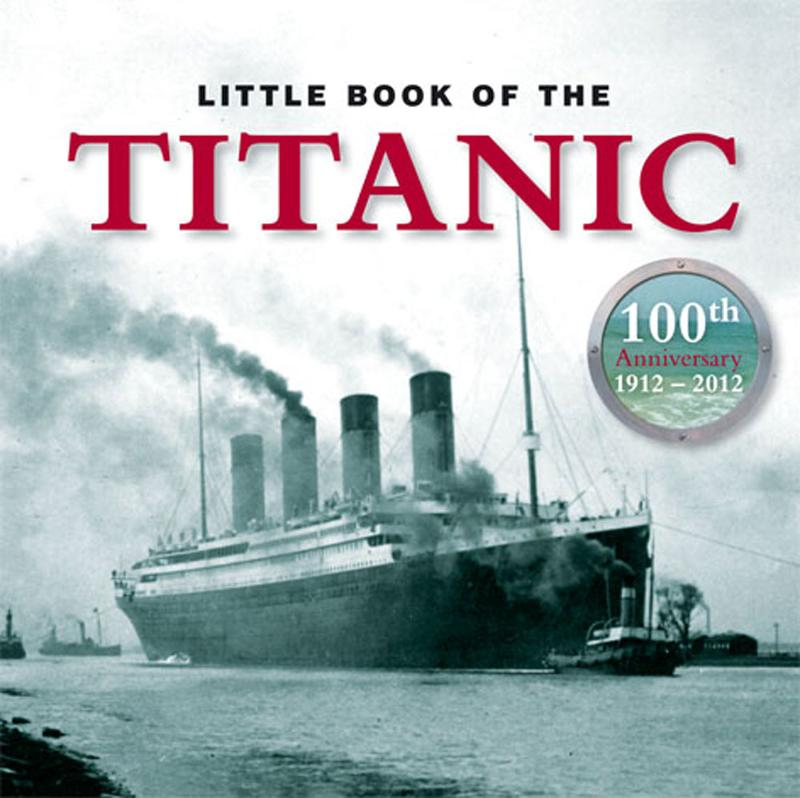 Little Book of Titanic By: Todd, Sue