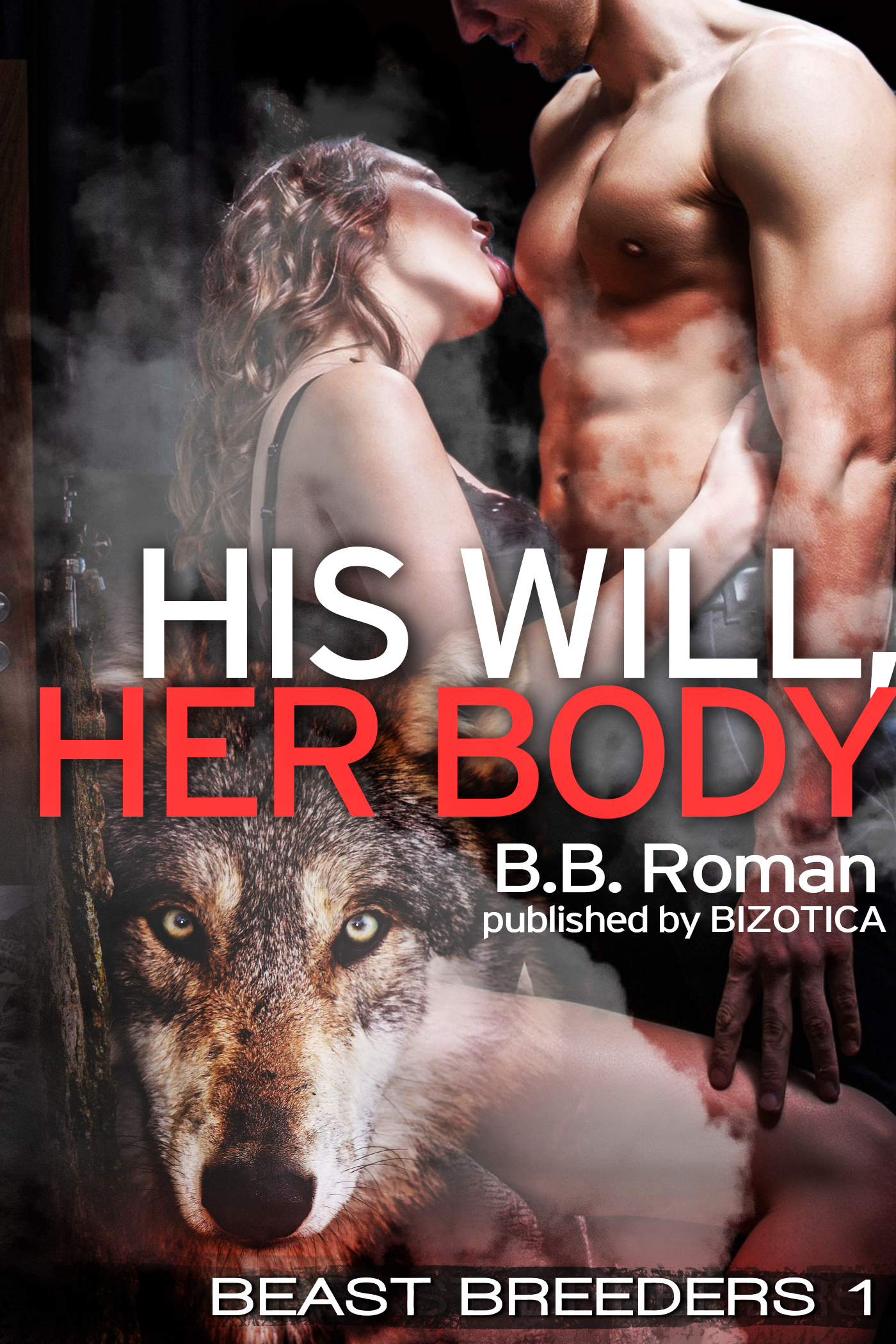 His Will, Her Body (Fantasy Werewolf Breeding)