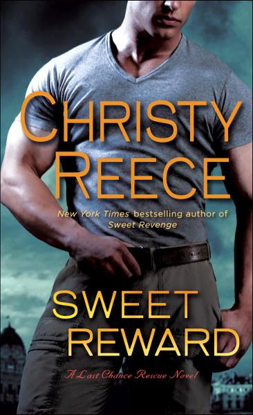 Sweet Reward By: Christy Reece