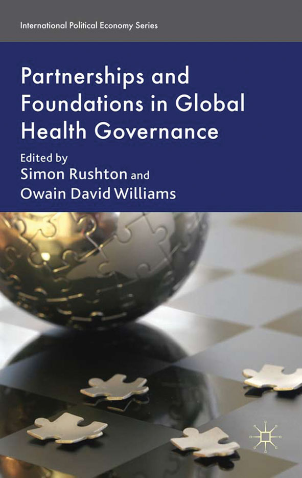 Partnerships and Foundations in Global Health Governance