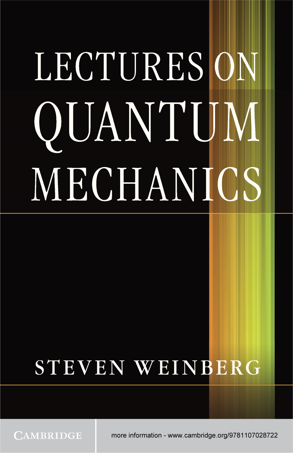 Lectures on Quantum Mechanics By: Steven Weinberg