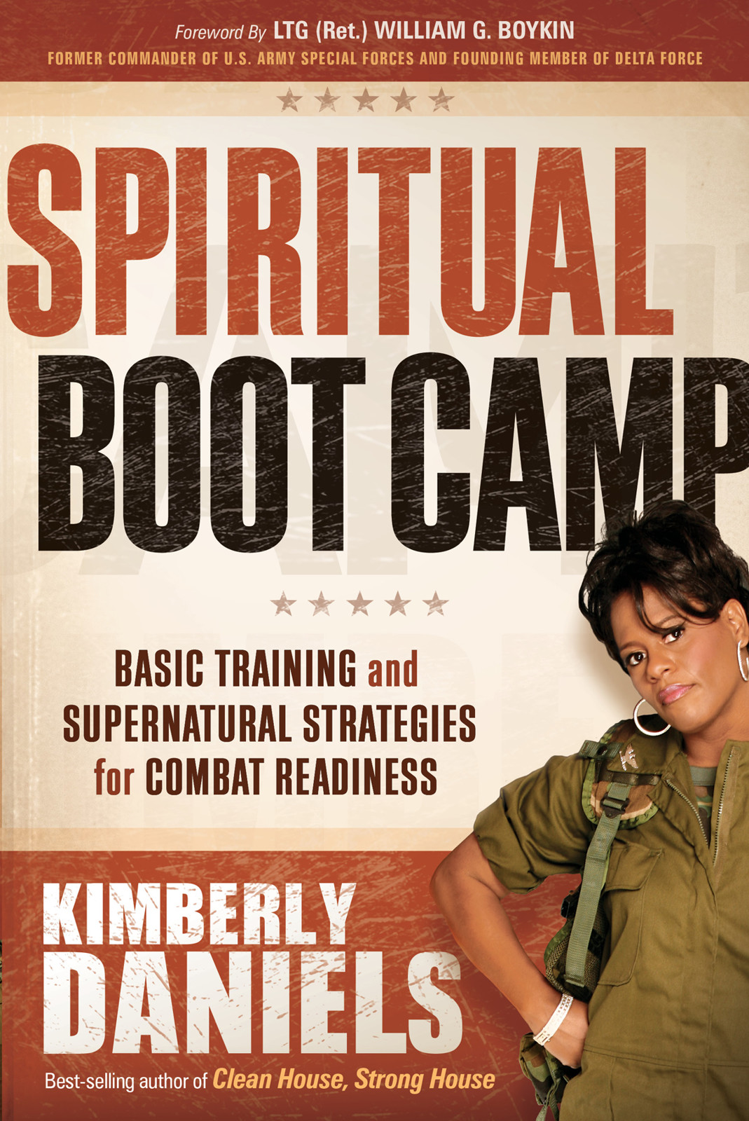 Spiritual Boot Camp By: Kim Daniels