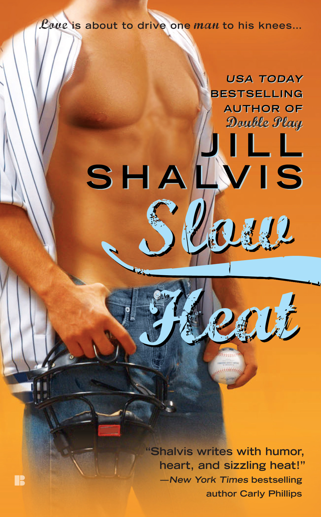 Slow Heat By: Jill Shalvis