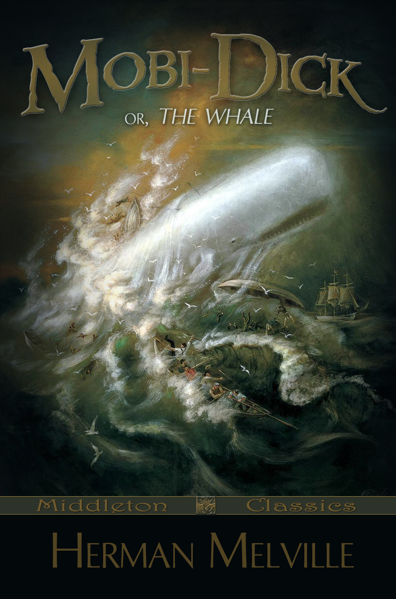 Moby-Dick: or, The Whale (Middleton Classics)