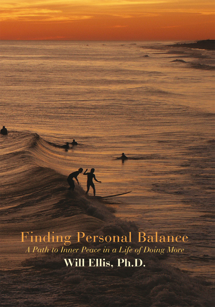 Finding Personal Balance By: Will Ellis