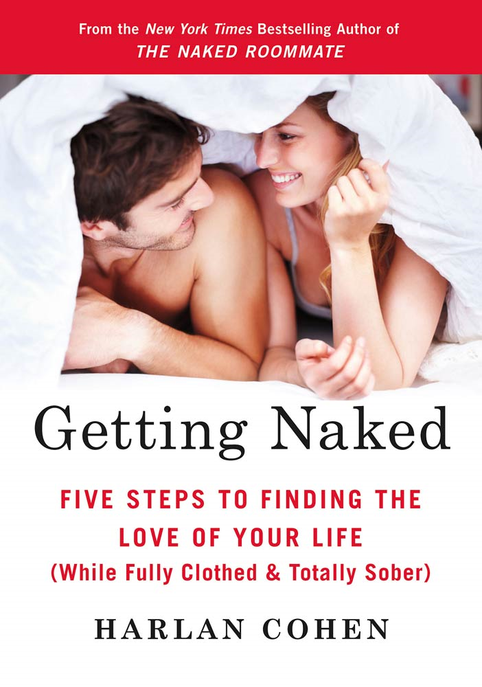 Getting Naked By: Harlan Cohen