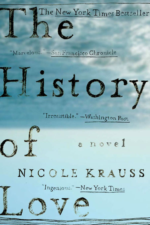 The History of Love: A Novel By: Nicole Krauss