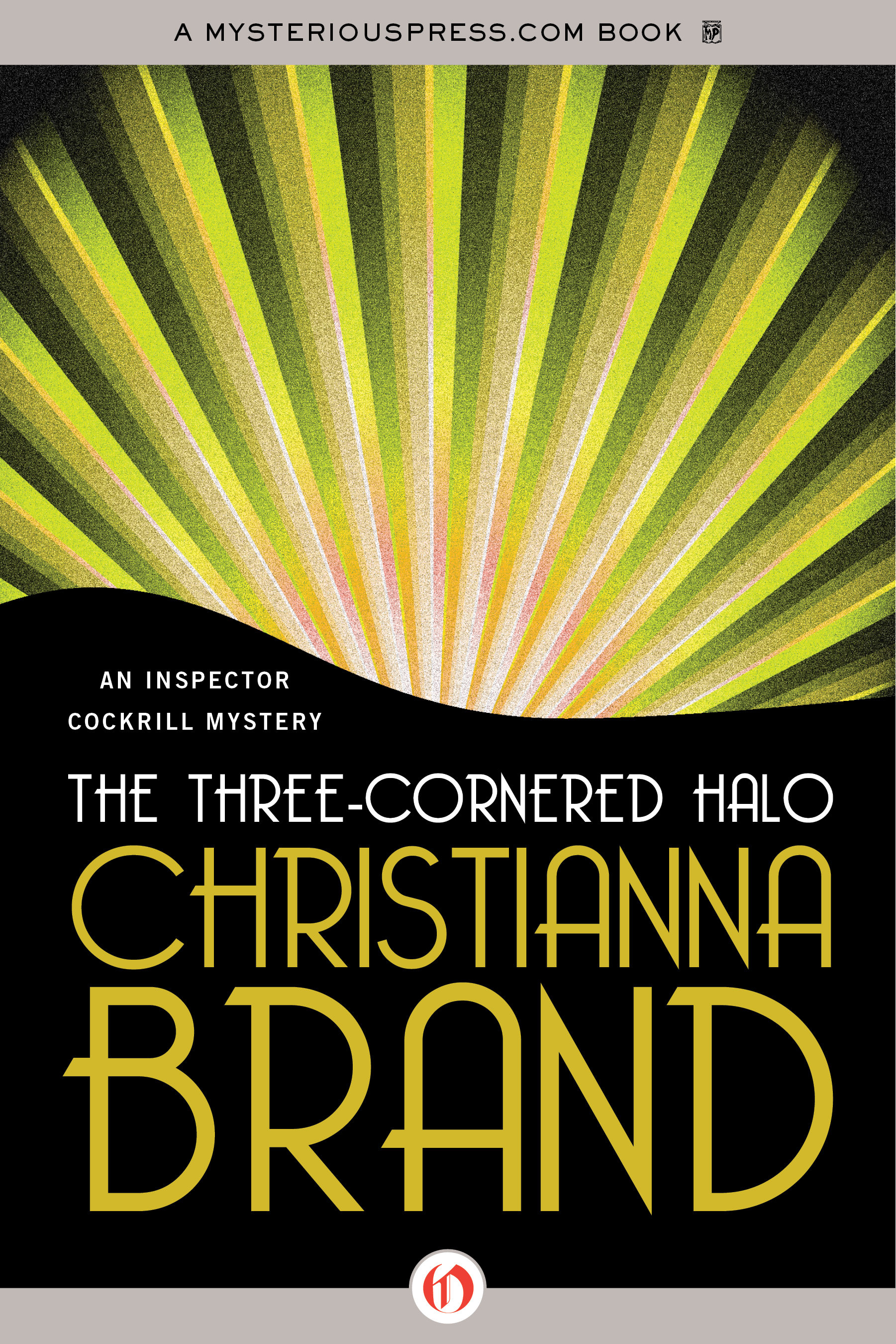The Three-Cornered Halo By: Christianna Brand