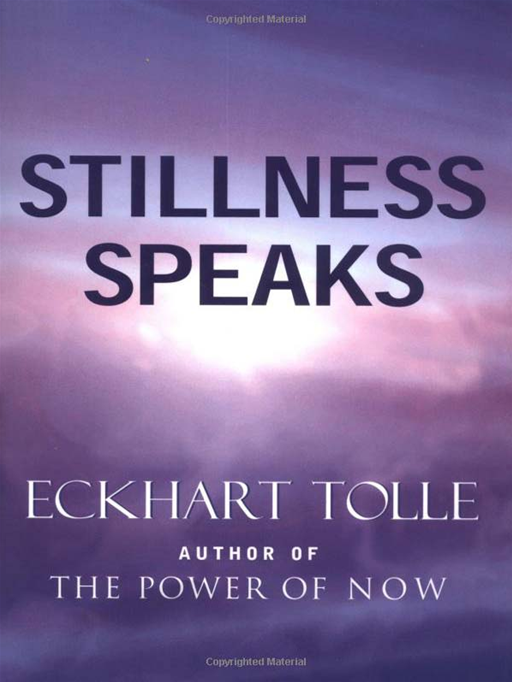 Stillness Speaks By: Tolle,Eckhart