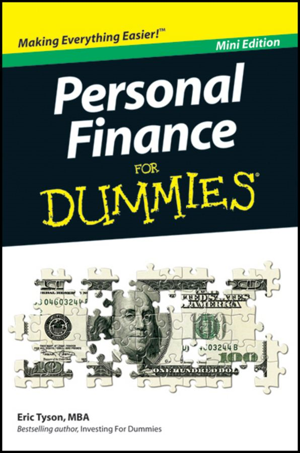 Personal Finance For Dummies®, Mini Edition By: Eric Tyson