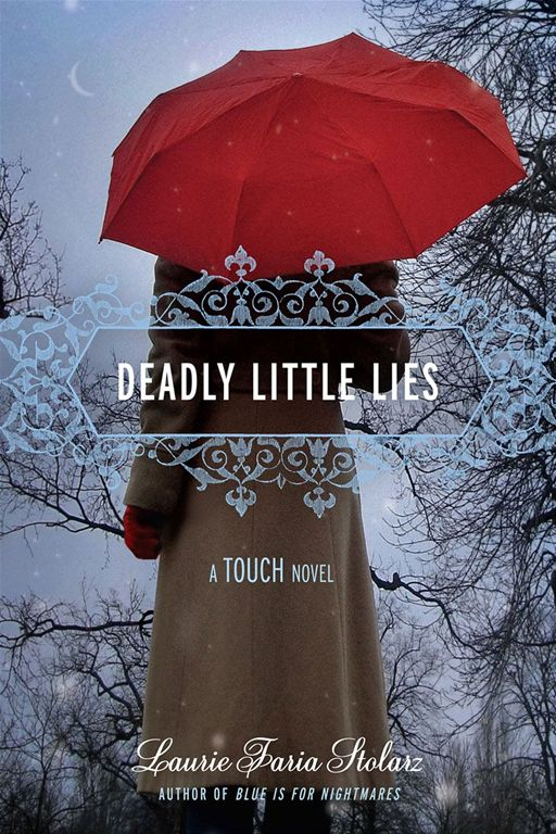 Deadly Little Lies By: Laurie Faria Stolarz