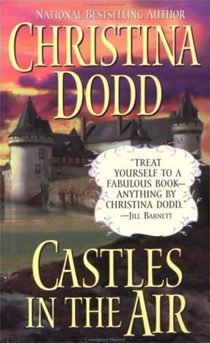 Castles in the Air By: Christina Dodd
