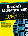 Records Management For Dummies: