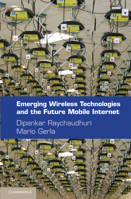 Emerging Wireless Technologies and the Future Mobile Internet By: Raychaudhuri, Dipankar