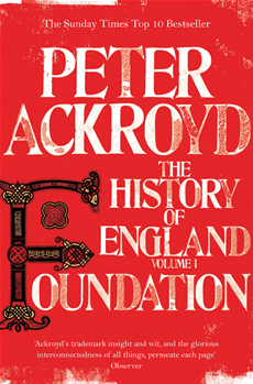 Foundation: The History of England: Volume I The History of England