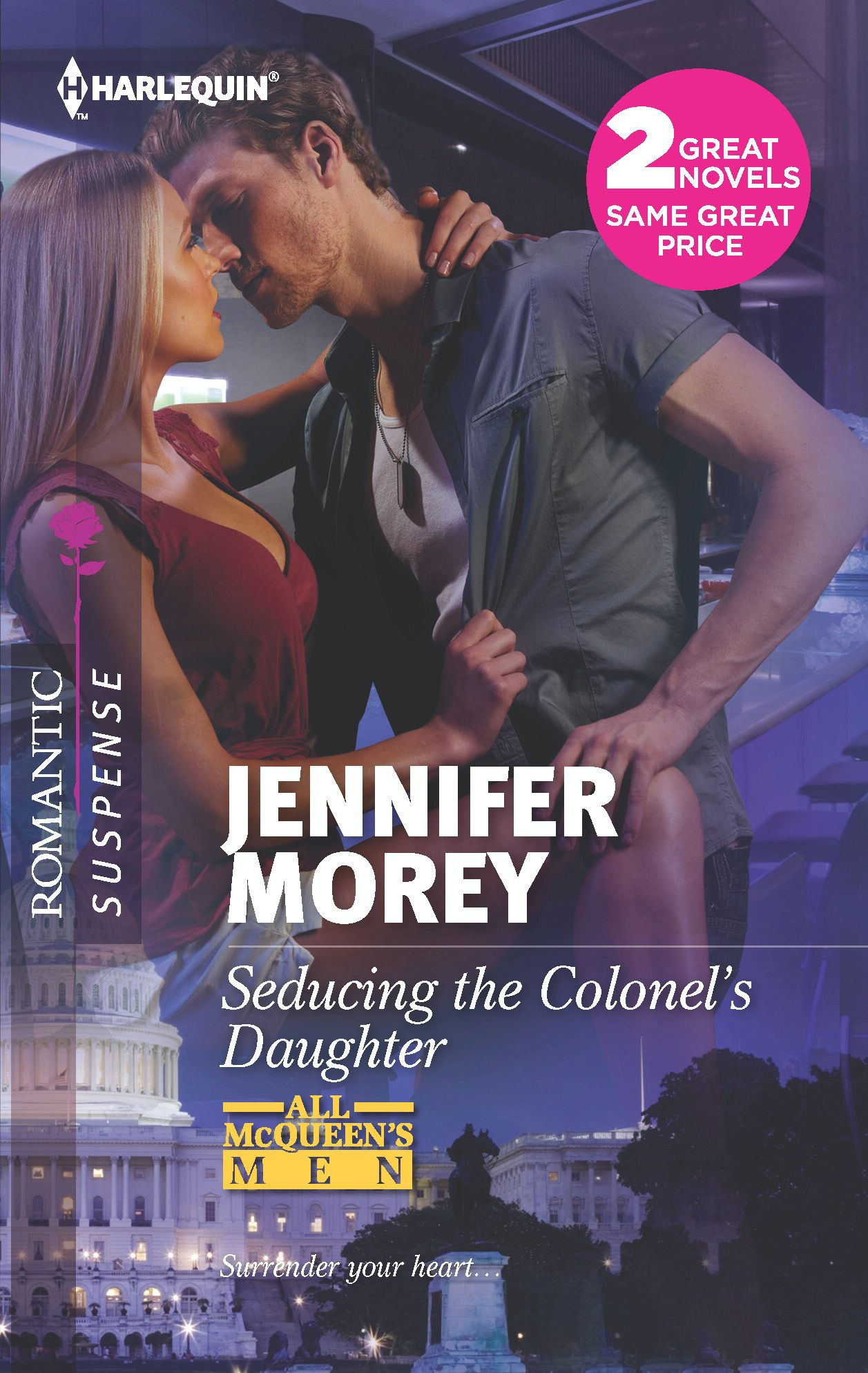 Seducing the Colonel's Daughter: Seducing the Colonel's Daughter\The Secret Soldier By: Jennifer Morey