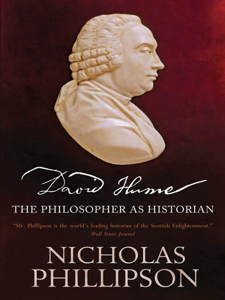 David Hume: The Philosopher as Historian