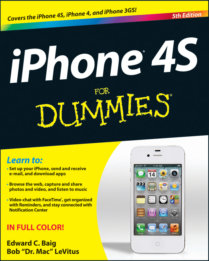 iPhone 4S For Dummies By: Bob LeVitus,Edward C. Baig