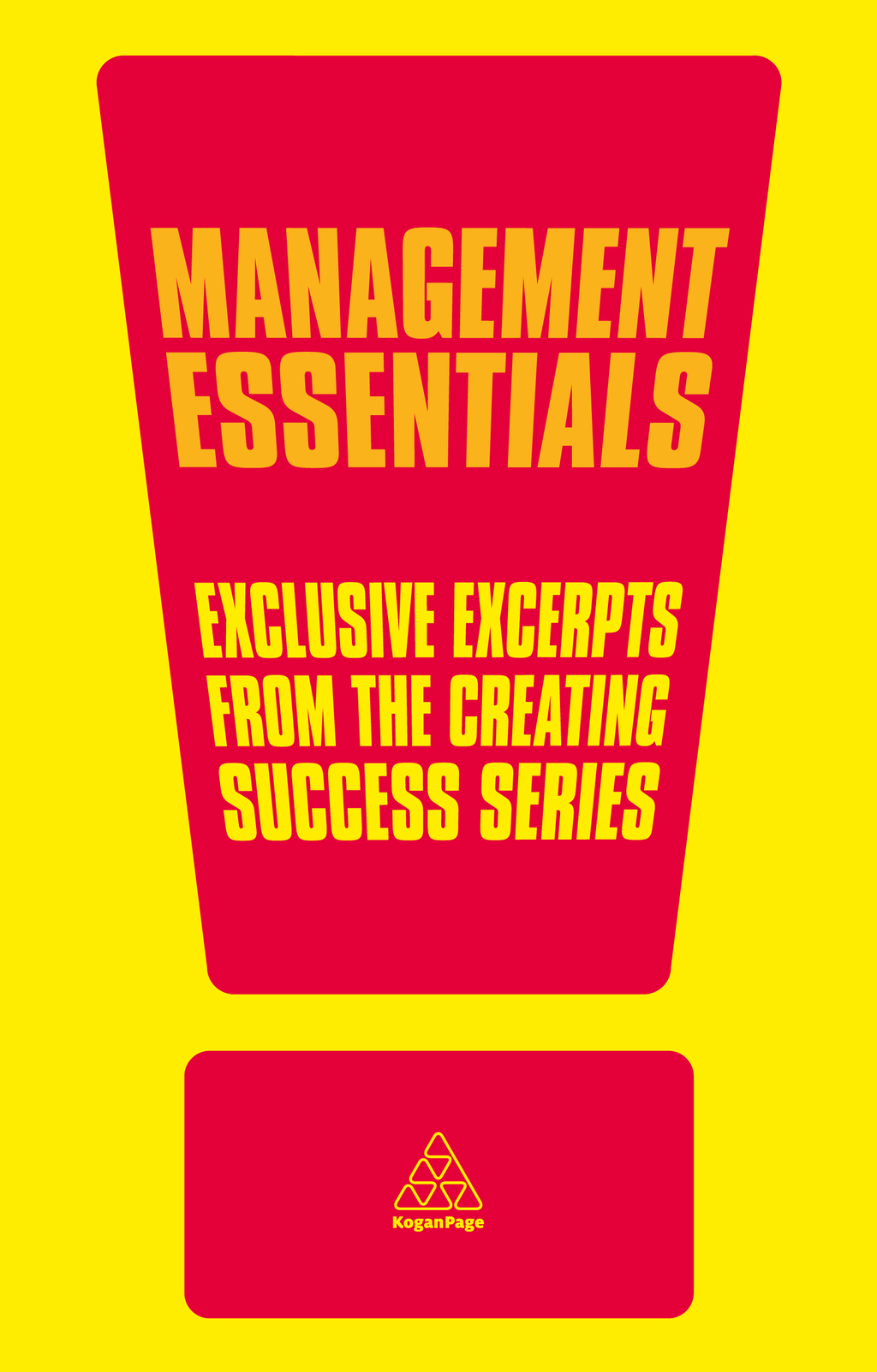 Management Essentials By: Alan Barker,John Adair,John Caunt,Michael Armstrong,Roy Lilley