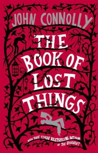 The Book of Lost Things By: John Connolly