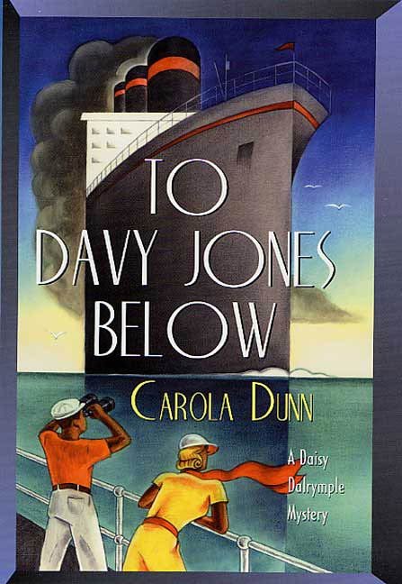 To Davy Jones Below By: Carola Dunn