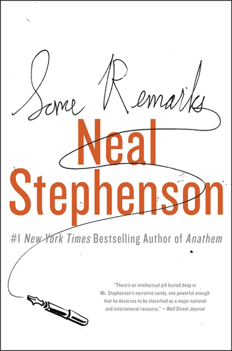Some Remarks By: Neal Stephenson