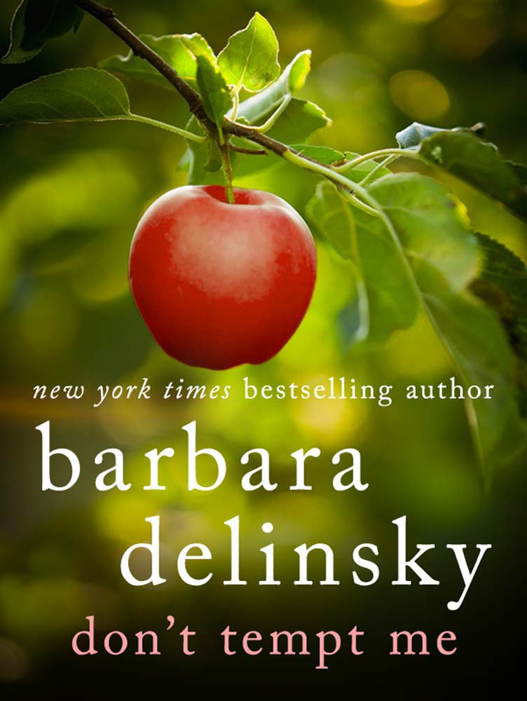 Don't Tempt Me By: Barbara Delinsky